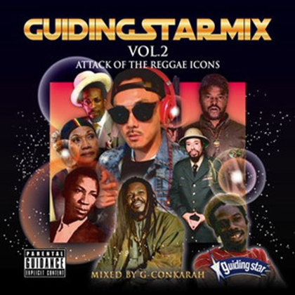 GUIDING STAR【 GUIDING STAR MIX vol.2 -ATTACK OF THE REGGAE ICONS- 】