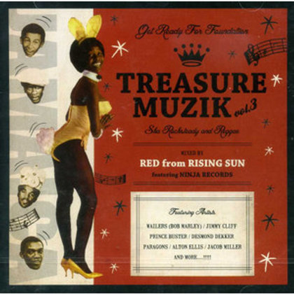 RED fr.RISING SUN feat.NINJA RECORDS 【 TREASURE MUZIK vol.3 -Ska Rocksteady and