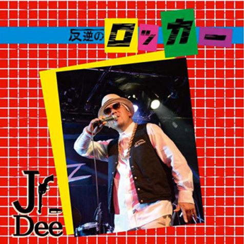 Jr.Dee【 反逆のロッカー 】