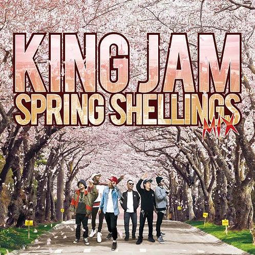 KING JAM【 SPRING SHELLINGS MIX 】Reggae レゲエ Hip Hop ヒップホップ