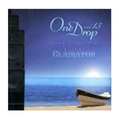 GLADIATOR Sound System 【One Drop vol.13】