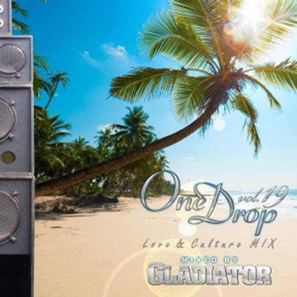 GLADIATOR Sound System【One Drop vol.19】