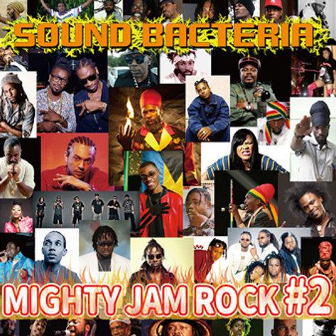 MIGHTY JAM ROCK【 SOUND BACTERIA #2 】-MIX CD 2枚組-