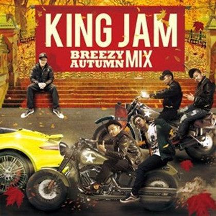 KING JAM 【 BREEZY AUTUMN MIX  】