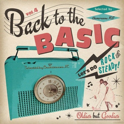 CHOMORANMA SOUND 【BACK TO THE BASIC VOL.4 -Oldies But Goodies-】