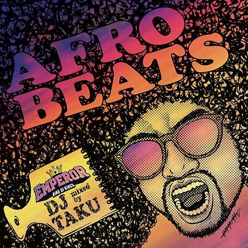 DJ TAKU FROM EMPEROR【 AFRO BEATS 】