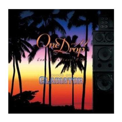 GLADIATOR Sound System 【One Drop vol.14】