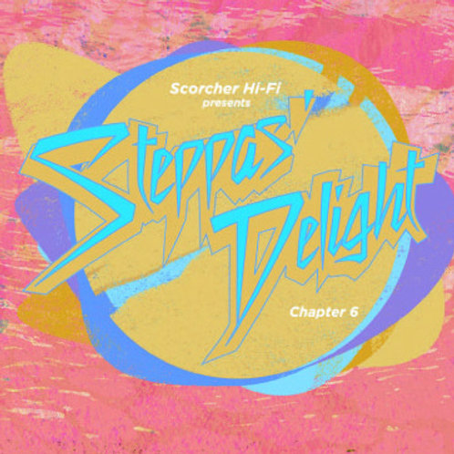 SCORCHER Hi-Fi 【 STEPPAS DELIGHT Chapter 6 】mixby Cojie & Trutful