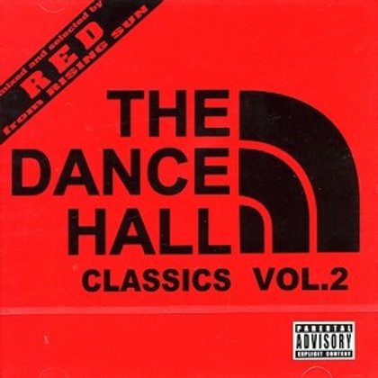 RISING SUN 【 THE DANCEHALL CLASSICS 80'S〜90'S MIX vol.2 】