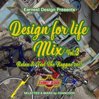 EARNEST DESIGN【 Design for life mix vol.3 -Relax & Feel The Reggae 2017- 】Select