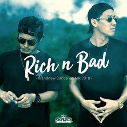 EMPEROR 【 RICH & BAD 】
