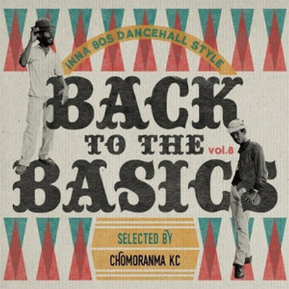 CHOMORANMA SOUND 【 BACK TO THE BASICS vol.8 -inna 80's Dancehall Style- 】