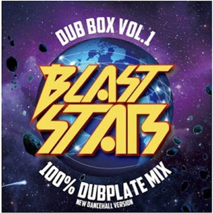 BLAST STAR【 BLAST STAR DUB BOX vol.1 -100% NEW DANCEHALL DUB PLATE MIX- 】