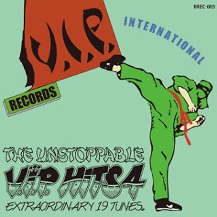 VARIOUS ARTIST 【 V.I.P. HITS 4 THE UNSTOPPABLE 】