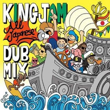 KING JAM 【 KING JAM ALL JAPANESE DUB MIX 】