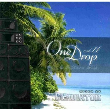 GLADIATOR Sound System 【One Drop vol.11 -Love & Culture Mix-】