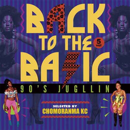 CHOMORANMA SOUND 【BACK TO THE BASIC VOL.5 -90's Jugglin'-】