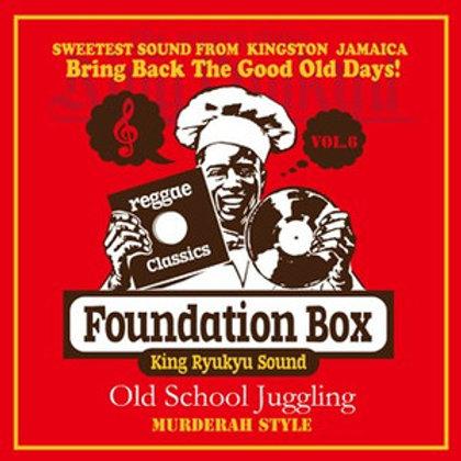 KING RYUKYU SOUND【 Foundation Box vol.6 -Old School Juggling- 】