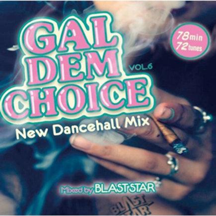 BLAST STAR【 GAL DEM CHOICE vol.6 】
