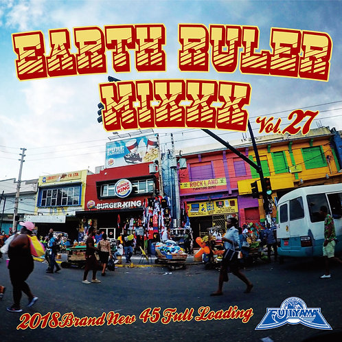 Acura fr.FUJIYAMA SOUND 【 EARTH RULER MIXXX vol.27 】Reggae レゲエ