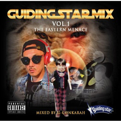 GUIDING STAR【 GUIDING STAR MIX vol.1 -THE EASTERN MENACE- 】