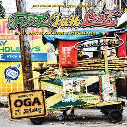 OGA fr.JAH WORKS 【FEEL JAH LOVE VOL.7】