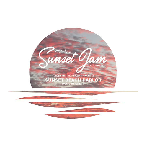 MIXMANHOUSE【 SUNSET JAM 2 - SUNSET BEACH PARLOR - 】MUSIC BY GRIGRI