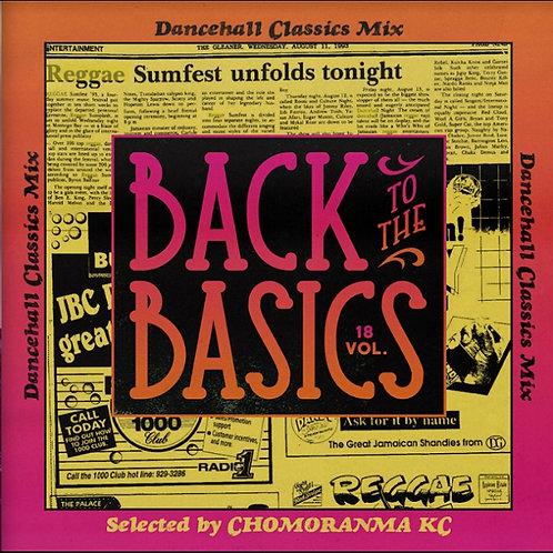 CHOMORANMA SOUND【 BACK TO THE BASICS vol.18 -Dancehall Classics Mix- 】