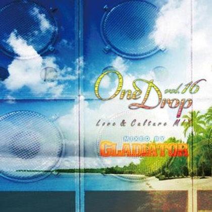 GLADIATOR Sound System 【One Drop vol.16】