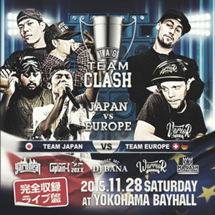 【 TAG TEAM CLASH -JAPAN vs EUROPE- 】