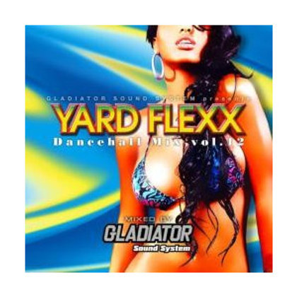 GLADIATOR 【YARD FLEXX vol.12】