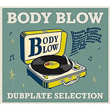 BODY BLOW 【 BODY BLOW DUBPLATE SELECTION 】