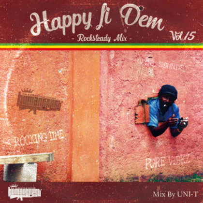 HUMAN CREST【 HAPPY FI DEM vol.15 -Rocksteady Mix- 】Selected & Mixed By UNI-T