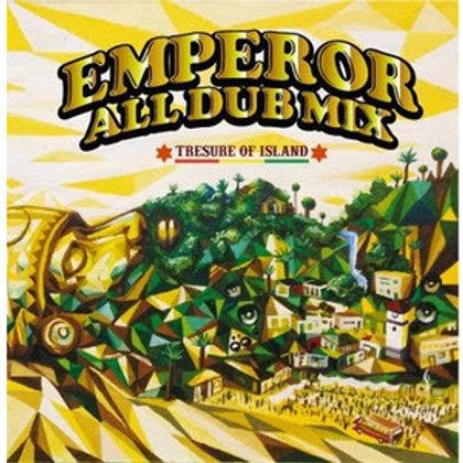 EMPEROR 【ALL DUB MIX -TRESURE OF ISLAND-】
