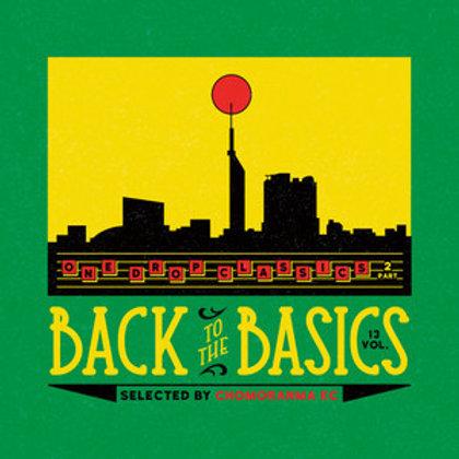 CHOMORANMA SOUND【 BACK TO THE BASICS vol.13 -ONE DROP CLASSICS Part.2- 】( 2017.1
