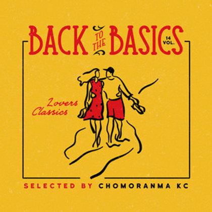 CHOMORANMA SOUND【 BACK TO THE BASICS vol.14 -Lovers Classics Mix- 】