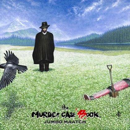 JUMBO MAATCH【 THE MURDER CASE BOOK 】