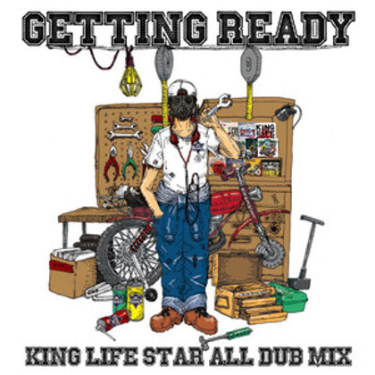 《 再入荷!! 》KING LIFE STAR【 GETTING READY -KING LIFE STAR ALL DUB MIX 2017- 】