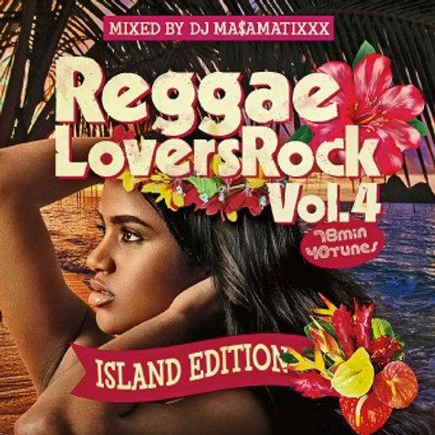 Mixed by DJ MA$AMATIXXX fr.RACY BULLET【 Reggae Lovers Rock vol.4 】