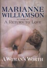 A WOMAN'S WORTH | Marianna Williamson