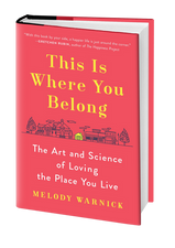 THIS IS WHERE YOU BELONG | Melody Warnick