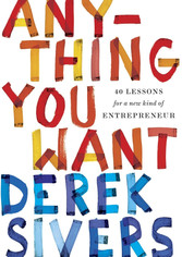 ANYTHING YOU WANT | Derek Sivers