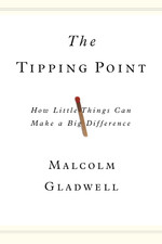 THE TIPPING POINT | Malcolm Gladwell