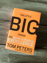 THE LITTLE BIG THINGS | Tom Peters