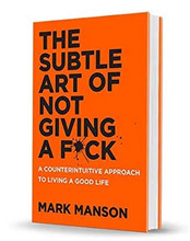 THE SUBTLE ART OF NOT GIVING A FUCK | Mark Manson