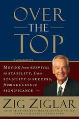 OVER THE TOP | Zig Zigler