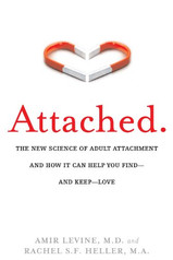 ATTACHED | Amir Levine, MD & Rachel S.F. Heller, MA