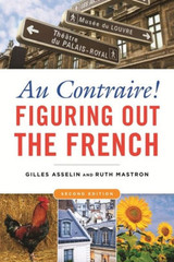 AU CONTRAIRE! Figuring Out the French | Gilles Asseline and Ruth Mastron