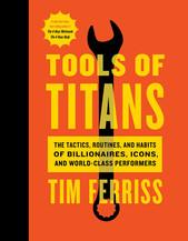 TOOLS OF TITANS | Tim Ferris