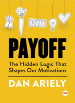 PAYOFF | Dan Ariely